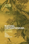 Book cover: Plucking Chrysanthemums