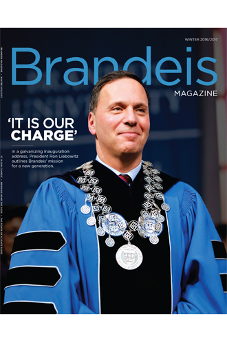 Brandeis Magazine Winter 2017 cover featuring President Ron Liebowitz' inauguration