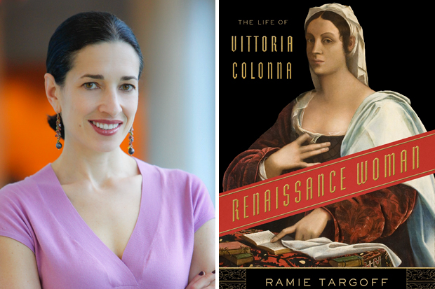 Ramie Targoff and the cover of her book, which reads Vittoria Colonna: Renaissance woman