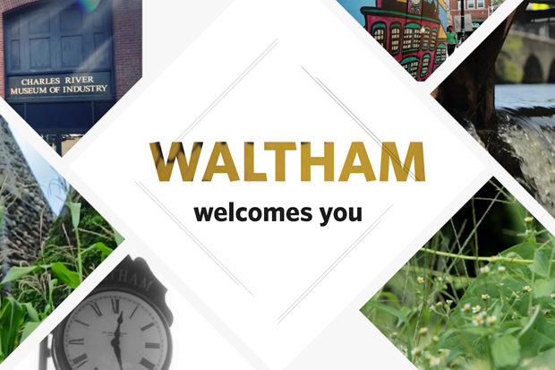 Waltham welcomes you in text over a collage of Waltham sites
