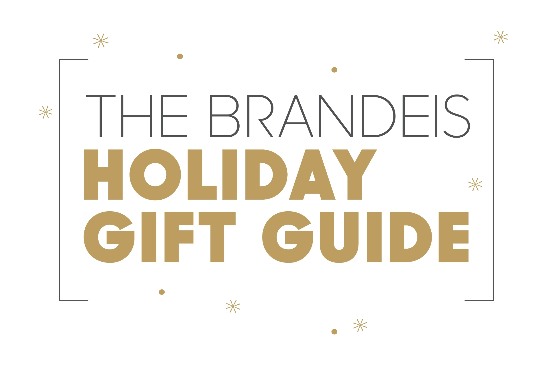 graphic says The Brandeis Holiday Gift Guide