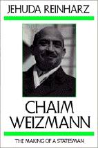 chaim weizmann: the making of a statesman